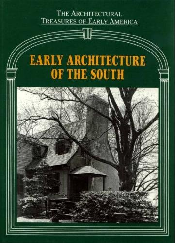 Survey of Early American design (Architectural Treasures of Early America Ser., Vol 1): Mullins, ...
