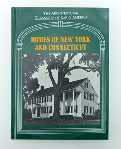 The Homes of New York and Connecticut: Mullins, Lisa C.;Underhill, Roy