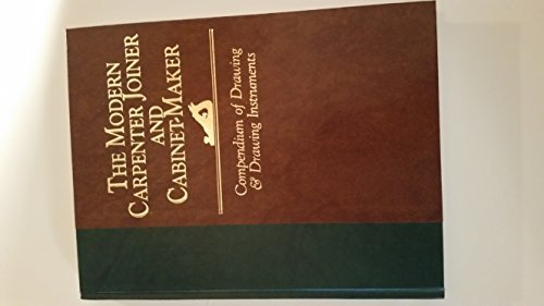 9780918678577: Compendium of Drawing and Drawing Instruments (The Modern carpenter joiner and cabinet-maker)