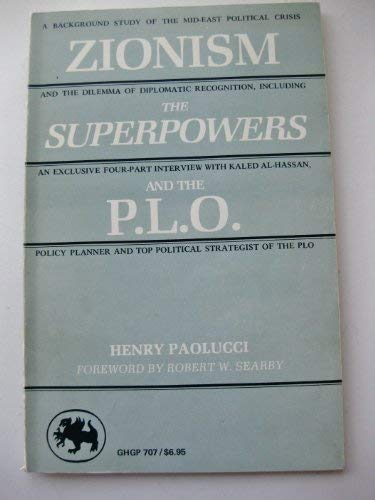 Zionism, the Superpowers, and the P.L.O.: A: Paolucci, Henry, Hasan,