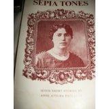 Sepia Tones: Seven Short Stories: Anne Attura Paolucci