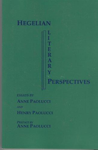 9780918680808: Hegelian Literary Perspectives: Essays