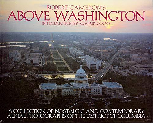 Above Washington D.C.: Cameron, Robert