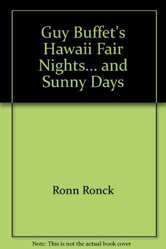 9780918684318: Guy Buffet's Hawaii Fair Nights and Sunny Days