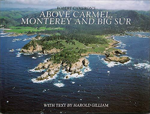 9780918684585: Above Carmel, Monterey and Big Sur