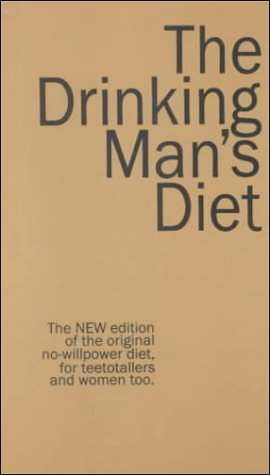 9780918684646: The Drinking Man's Diet
