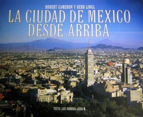 9780918684677: La Ciudad de Mexico Desde Arriba