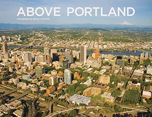 Above Portland (Hardcover): Bruce Forster