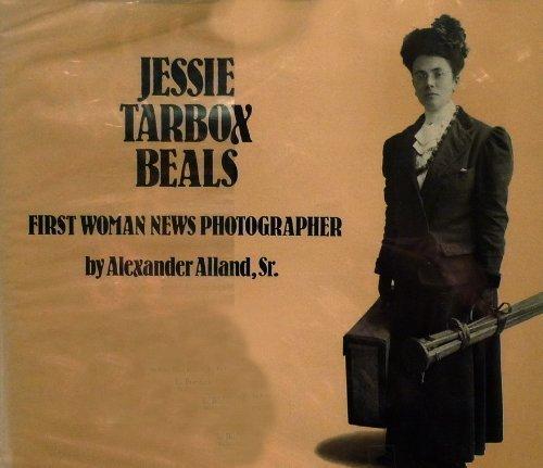 9780918696083: Jessie Tarbox Beals: First Woman News Photographer