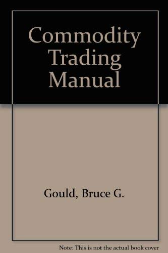 9780918706119: Commodity Trading Manual