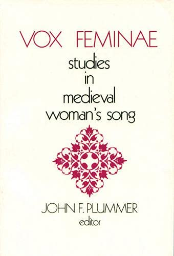 9780918720122: Vox Feminae: Studies in Medieval Woman's Songs (Studies in Medieval Culture, 15)