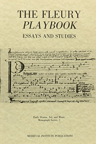 9780918720665: The Fleury Playbook: Essays and Studies (Early Drama, Art, and Music Monograph Series)