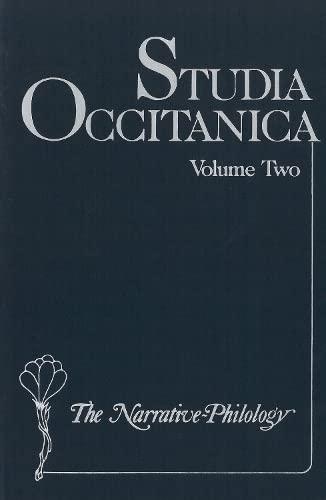 Studia Occitanica in Memoriam Paul Remy: Volume Two, The Narrative-Philology: Keller, Hans-Erich