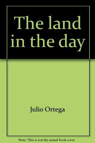 The land in the day (0918722020) by Ortega, Julio