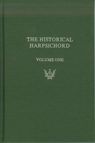 9780918728296: The Historical Harpsichord: A Monograph Series in Honor of Frank Hubbard, Vol. 1