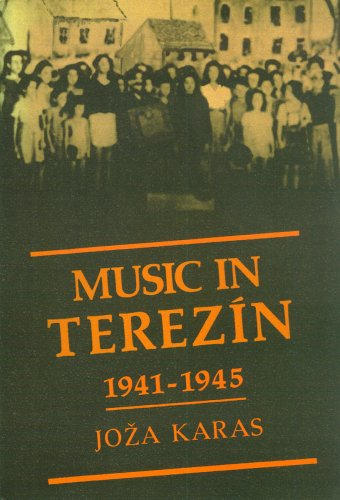 9780918728340: Music in Terezin, 1941-1945 (Ex)