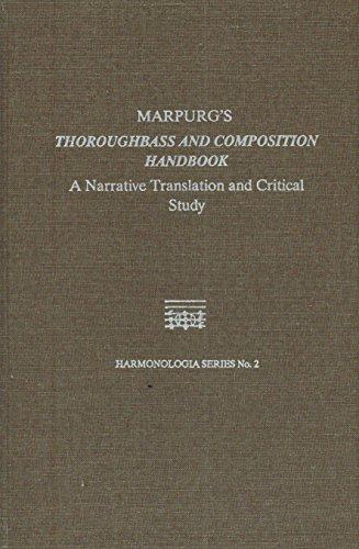 9780918728555: Marpurg's Thoroughbass and Composition Handbook: A Narrative Translation and Critical Study (Harmonologia Series)
