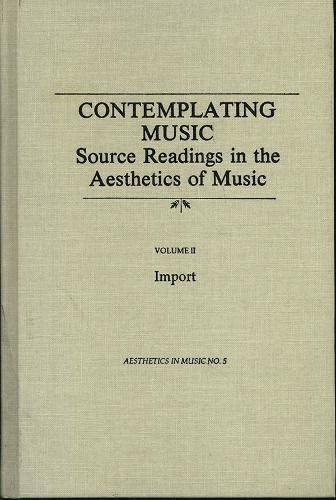 9780918728685: Contemplating Music: Source Readings in the Aesthetics of Music (Aesthetics in Music Series)