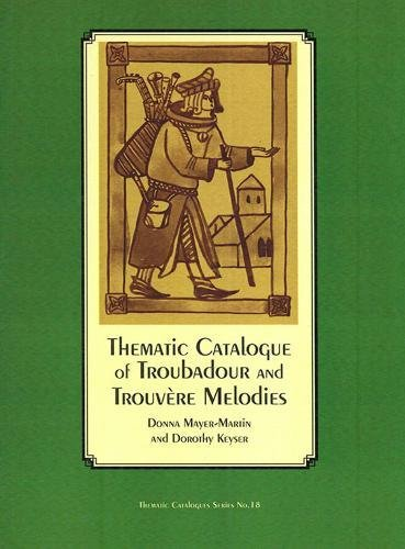 9780918728821: Thematic Catalogue of Troubadour and Trouvere Melodies