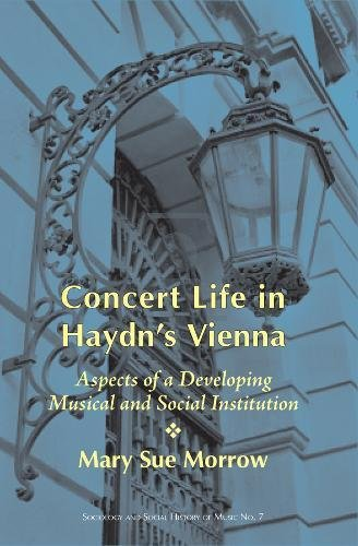9780918728838: Concert Life in Haydn's Vienna: Aspects of a Developing Musical and Social Institution (Sociology of Music)