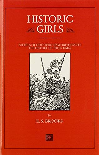9780918736062: Historic Girls: Stories of Girls Who Have Influenced the History of their Times