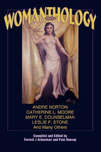 Sci-Fi WOMANthology (Ackermanthologies): Forrest J Ackerman,