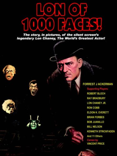 Lon of 1000 Faces (0918736390) by Forrest J. Ackerman