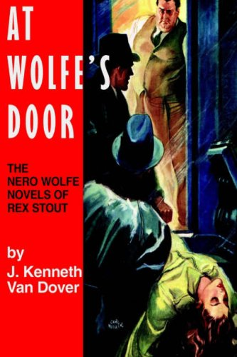 9780918736529: At Wolfe's Door: The Nero Wolfe Novels of Rex Stout