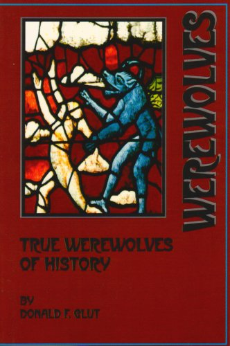 True Werewolves of History (9780918736697) by Glut, Donald F.