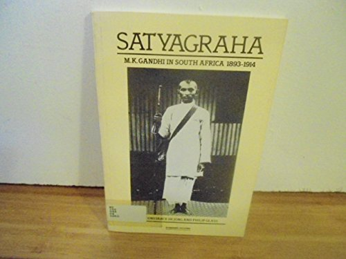 9780918746047: Satyagraha: M.K. Gandhi in South Africa, 1893-1914