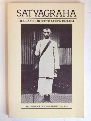 9780918746047: Satyagraha: M.K. Gandhi in South Africa, 1893-1914