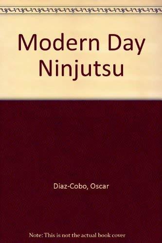 Modern Day Ninjutsu.: Diaz-Cobo, Oscar.