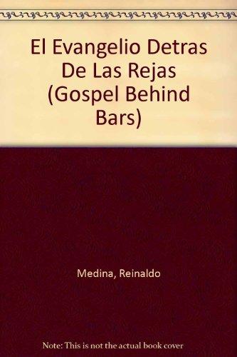 9780918751171: El Evangelio Detras De Las Rejas (Gospel Behind Bars) (Spanish Edition)
