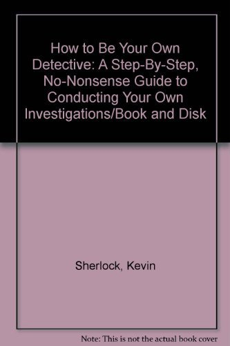 How to Be Your Own Detective: Kevin Sherlock