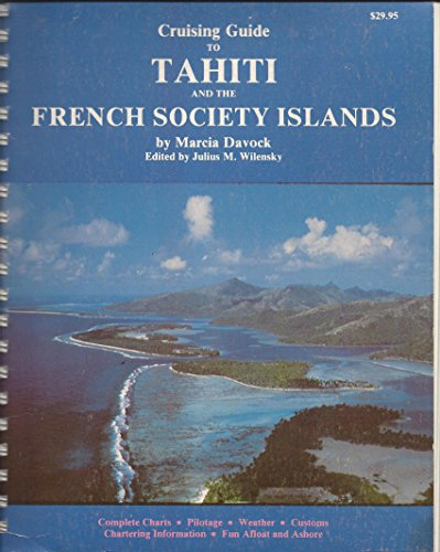 9780918752048: Cruising Guide to Tahiti and the French Society Islands