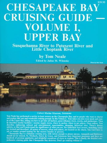 9780918752222: Chesapeake Bay Cruising Guide: Upper Bay : Susquehanna River to Patuxent River and Little Choptank River