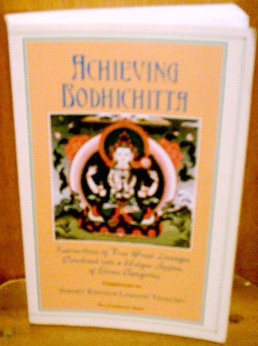 Achieving Bodhichitta: Instructions of Two Great Lineages: Lobsang Tharchin