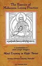 The Essence of Mahayana Lojong Practice: An: Tharchin, Sermey Geshe