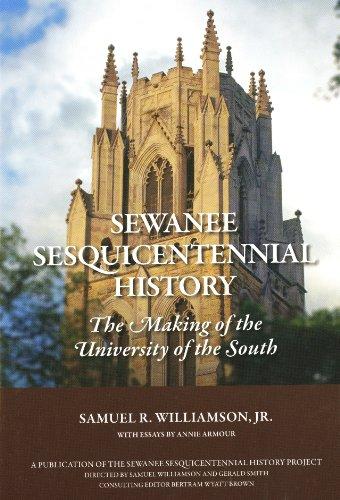 Sewanee Sesquicentennial History The Making of the: Samuel R. Williamson