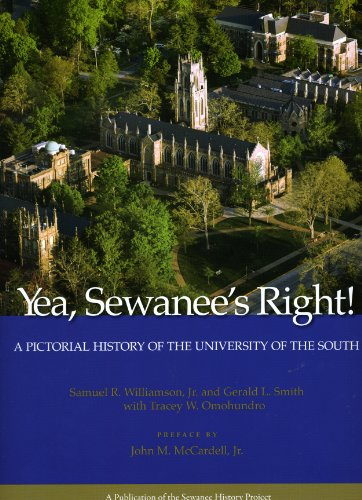 9780918769633: Yea, Sewanee's Right! A Pictorial History of the University of the South