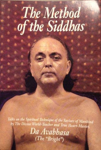 The Method of the Siddhas: Talks on the Spiritual Technique of the Saviors of Mankind