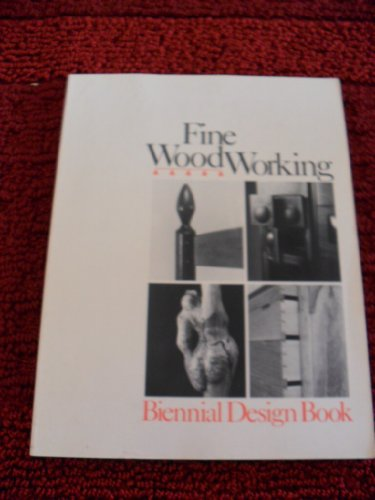 FINE WOODWORKING : Biennial Design Book: Compiled & Edited