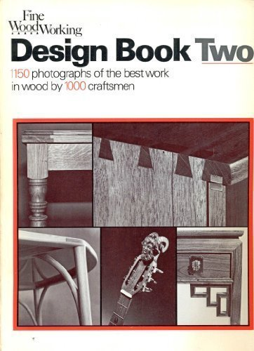 Fine Woodworking Design Book 2 By Fine Woodworking Magazine Editors