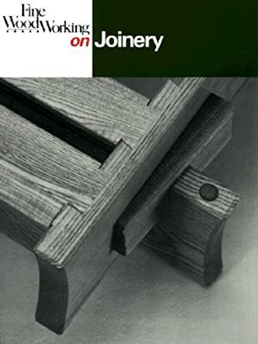 9780918804259: Fine Woodworking On Joinery: 36 articles selected by the Editors of 'Fine Woodworking' magazine