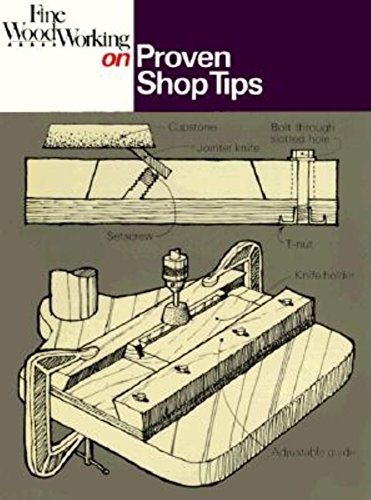9780918804327: Fine Woodworking on Proven Shop Tips: Selections from Methods of Work