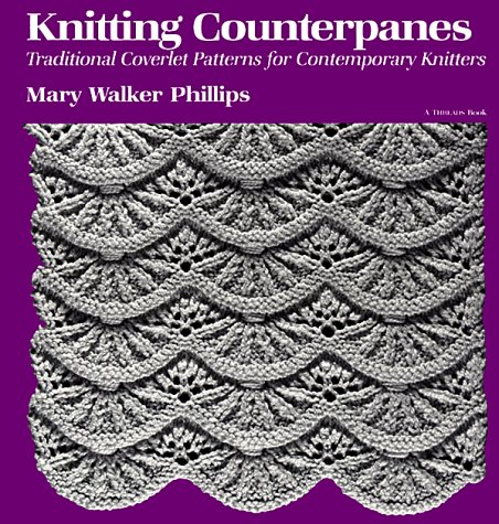 9780918804983: Knitting Counterpanes: Traditional Coverlet Patterns for Contemporary Knitters