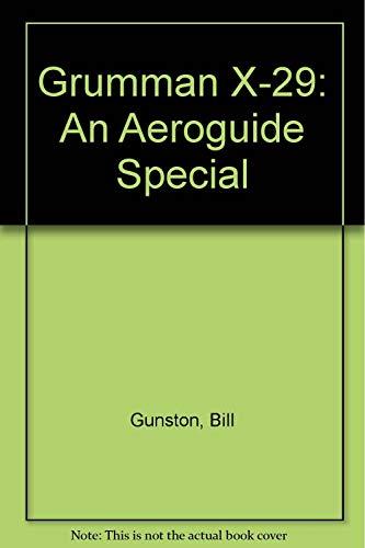 9780918805171: Grumman X-29: An Aeroguide Special
