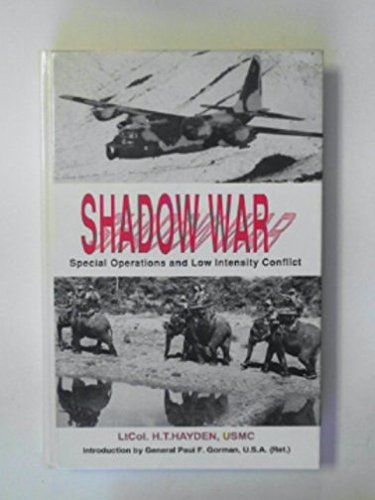 Shadow War: Special Operations and Low Intensity Conflict: Lt Col H. T. Hayden