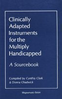 9780918812131: Clinically Adapted Instruments for the Multiply Handicapped: A Sourcebook