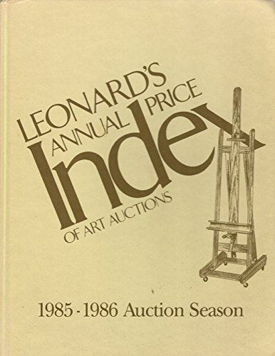 Leonard's Annual Price Index of Art Auctions: 1985-1986 Auction Season, Volume 6: Susan Theran
